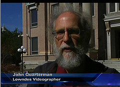 John Quarterman, Lowndes Videographer